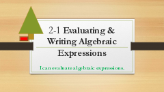 7 Math 2-1 Evaluating & Writing Algebraic Expressions
