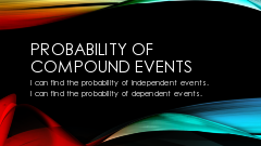 8 Algebra  4-6 Probability of Compound Events