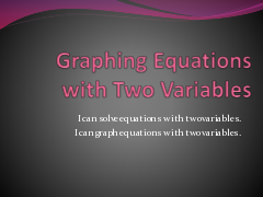 8 Lesson 3-2 Graphing Equations with Two Variables