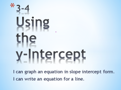 8 Lesson 3-4  Using the y-Intercept