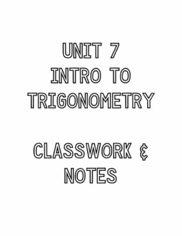 Unit 7: Intro to Trig
